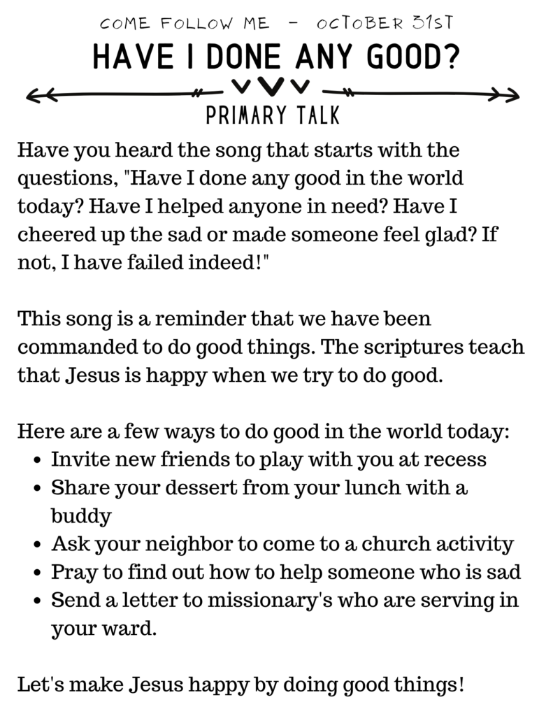 Primary Talk about how we should be doing good things because Jesus has asked us to! #OSSS #PrimaryTalk #DoGood #Template #LDS #ComeFollowMe